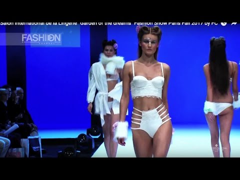 GARDEN OF THE DREAM – Lingerie Fashion Show Paris Fall 2017